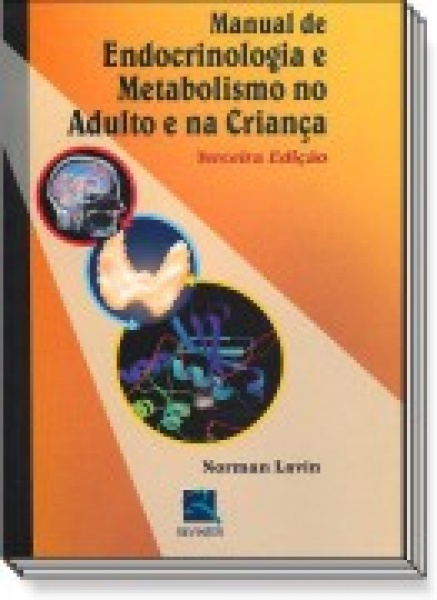 Manual De Endocrinologia E Metabolismo No Adulto E Na Criança