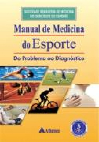 Manual De Medicina Do Esporte  Do Problema Ao Diagnóstico